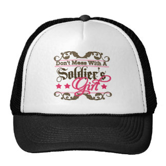 Don't Mess with a Soldier's Girl Trucker Hats