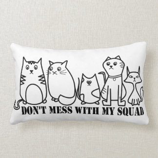 Don't Mess With My Squad Cats Lumbar Cushion