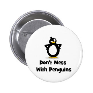 Don't Mess With Penguins 6 Cm Round Badge