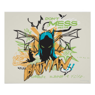 Don't Mess with the Batman - Notebook Collage Poster