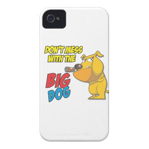 Don't Mess With The Big Dog Blackberry Bold Case