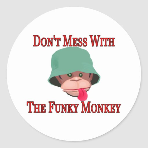 Don't Mess With The Funky Monkey Sticker