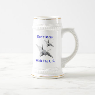 Don't Mess With The U.S. Beer Stein