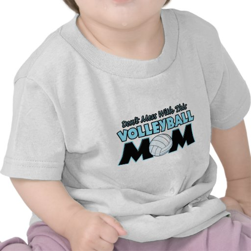 Don't Mess With This Volleyball Mom.png Tees