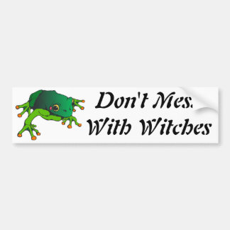 Don't Mess With Witches Bumper Sticker