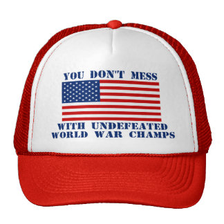 Don't Mess With World War Champs Hat