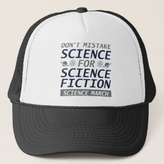 Don't Mistake Science Trucker Hat