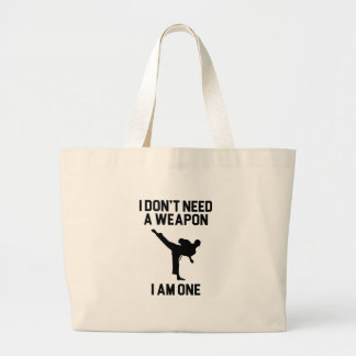 Don't Need a Weapon Large Tote Bag