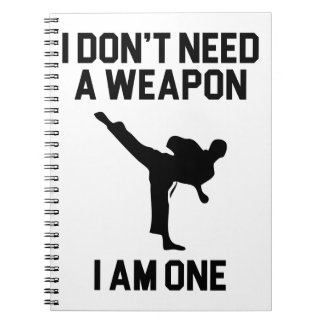 Don't Need a Weapon Notebook