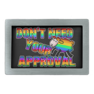 Dont need your approval rectangular belt buckle