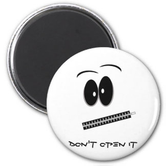 Don't Open it, I'm on a diet 6 Cm Round Magnet