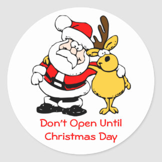 Don't Open Til Christmas Cute Santa and Reindeer Round Sticker