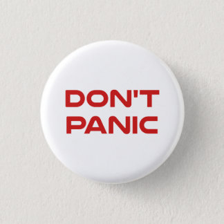 Don't Panic 3 Cm Round Badge