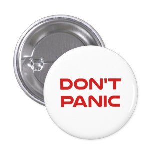 Don't Panic 3 Cm Round Badge