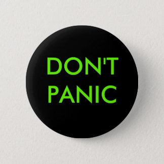 DON'T PANIC 6 CM ROUND BADGE
