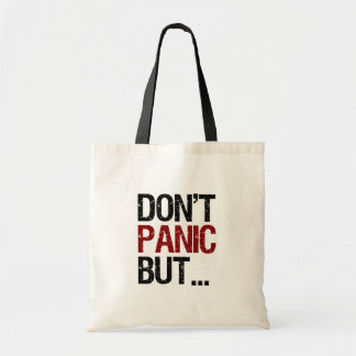 Don't Panic Bag