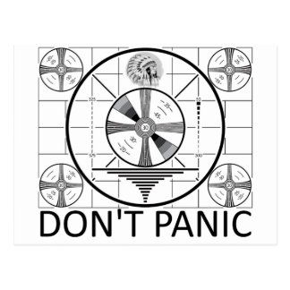 Don't Panic (Indian Head Test) Postcard