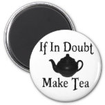 Don't panic - make tea! refrigerator magnets