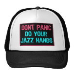 Don't Panic Sign- Do Your Jazz Hands Lt Blue/Pink Cap