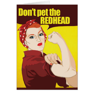Don't pet the redhead card