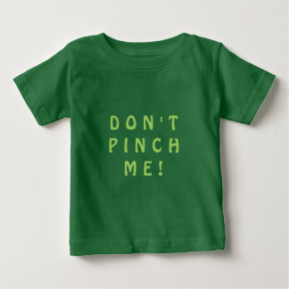 """DON'T PINCH ME"" Shirt for Kids"