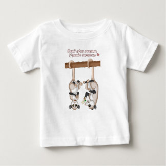 Don't Play Possum If You're Awesome Baby T-Shirt