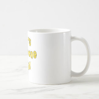 Don't Postpone Joy! Coffee Mug