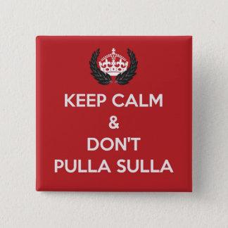Don't Pulla Sulla Badge