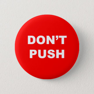 DON'T PUSH Red Button
