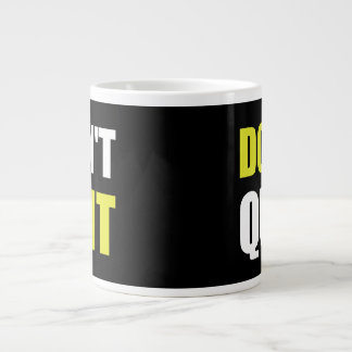 Dont Quit Do It Jumbo Mug