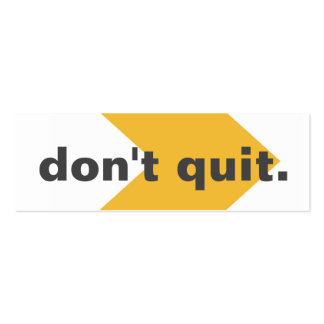 Don't Quit Random Acts Kindness Challenge Card Business Cards