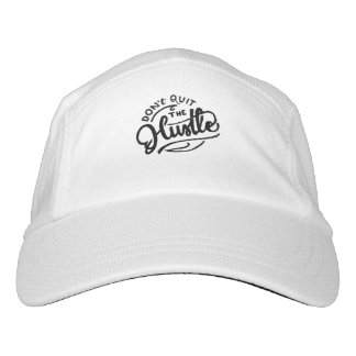 Don't quit the hustle hat