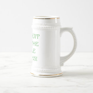 Don't Quit Until The Miracle Happens! Beer Steins