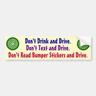 Don't Read Bumper Stickers