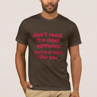 dont read the next sentence hip funny shirt design