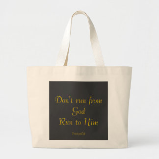 Don't run from GOD Run to Him Bag
