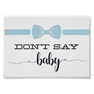 """""""Don't Say Baby"""" Baby Shower Game Sign"""