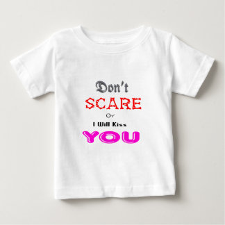 Dont scare or i will kiss you white horror tshirt