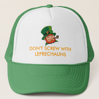 DON'T SCREW WITH LEPRECHAUNS TRUCKER HAT