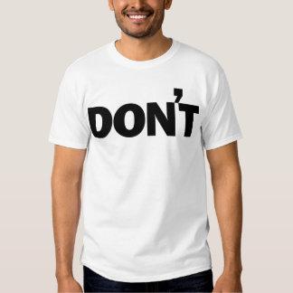 DON'T SHIRT
