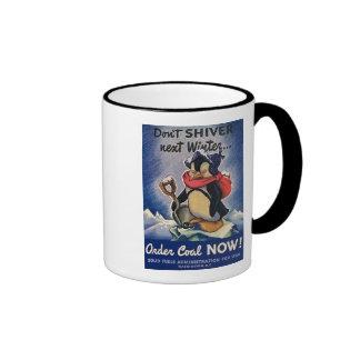 Don't Shiver Next Winter Vintage WW2 Coffee Mugs