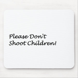 Dont Shoot Mouse Pad