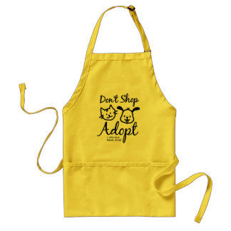 """Don't Shop, Adopt"" Apron"