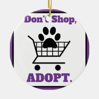 Don't Shop Adopt Ceramic Ornament