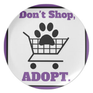 Don't Shop Adopt Party Plate