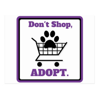 Don't Shop Adopt Postcard
