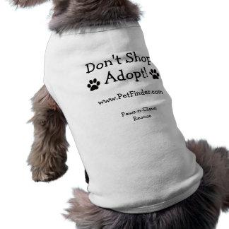 Don't Shop, Adopt!  www.PetFinder.com Shirt
