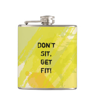 """Don't  Sit, Get Fit!"" Motivational Quote Hip Flask"