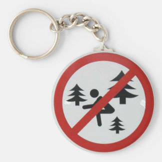 Don't Squat in the Woods Key Ring