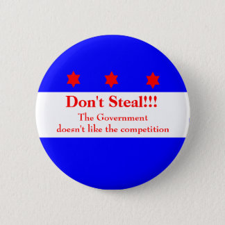 Don't Steal!!!! 6 Cm Round Badge